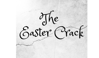 The Easter Crack